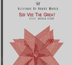 Sir Vee the Great – Untold Story EP
