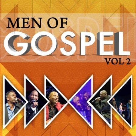 Spirit of Praise – Men of Gospel Vol. 2