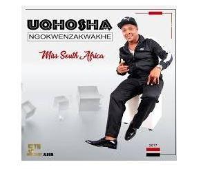 Uqhosha Ngokwenzakwakhe – Miss South Africa