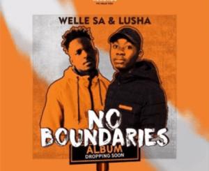 Welle SA & Lusha – Umastandi Ft. Bana Bae & Nita