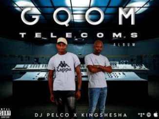 DJ Pelco & Kingshesha – Gqom Telecoms Album