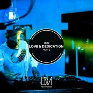 EP: Mizz – Love & Dedication Part 2