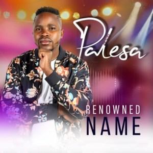 EP: Ravele Palesa – Renowned Name