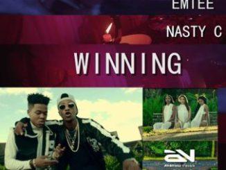 Emtee - Winning Ft Nasty C
