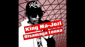 King Ma-Jozi – Otsamaya Lenna