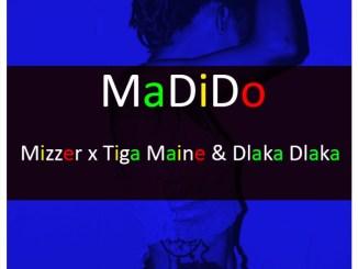 Mizzer – Madido Ft. Tiga Maine & Dlaka Dlaka