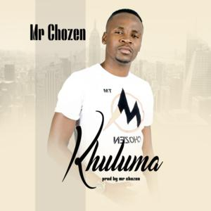 Mr Chozen – Khuluma