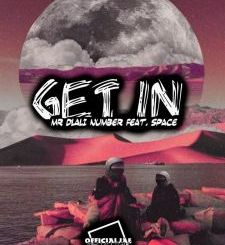 Mr Dlali Number ft. Space – Get In