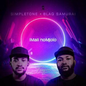 Simple Tone & Blaq Samurai – iMali noMjolo