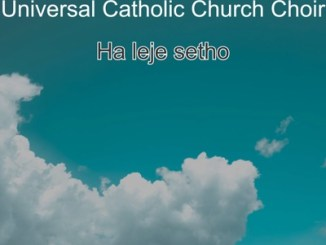 Universal Catholic Church Choir – Jeso Itse Ho Rona