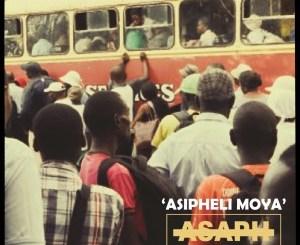 Asaph – Asipheli Moya Ft. Msiz'kay