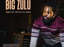 Big Zulu Ungqongqoshe Wongqongqoshe Album