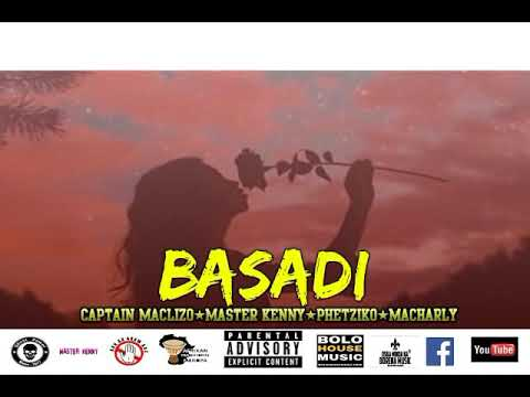 Captain Maclizo, Master Kenny, Macharly & Phetziko – Basadi