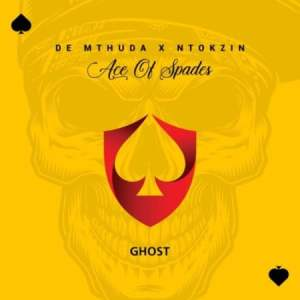 De Mthuda & Ntokzin – Ghost (original Mix)