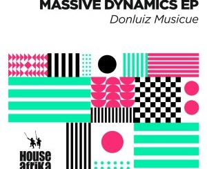 Donluiz Musicue – Massive Dynamics