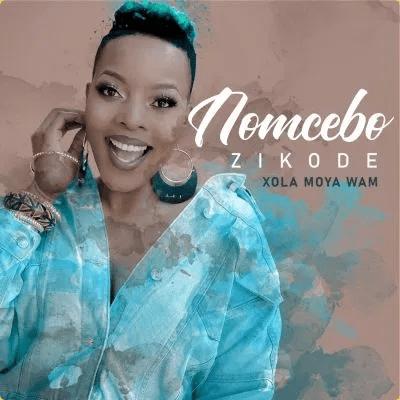 Nomcebo Zikode – Xola Moya Wam Album Tracklist