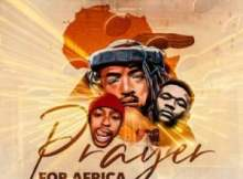 Qwestakufet, TheologyHD & BuhleMTheDJ – Prayer for Africa