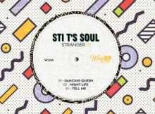 STI T's Soul – Stranger