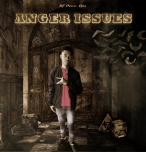DJ Press Box – Anger Issues