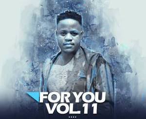 DJ Tears PLK – For You Vol.011