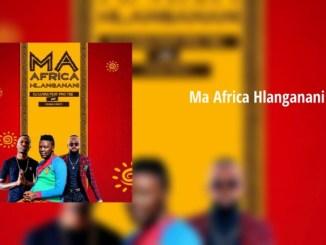 Dj Luvas & Pro-Tee & Drama Drizzy – Ma Africa Hlanganani