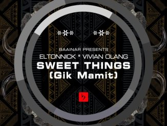 EP: Eltonnick – Sweet Things (Remixes) Ft. Vivian Olang