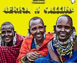 Kek'Star & Stickman – Africa Is Calling