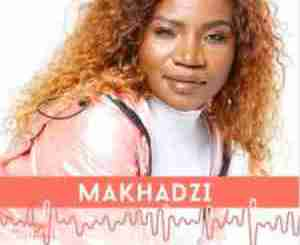 Makhadzi – Madzhakutswa