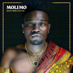 ALBUM: Manu Worldstar – Molimo