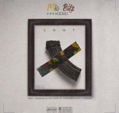 Mic Bitz – Loot Ft. Youngsta Cpt, Pdot O & Saadiq Ali M