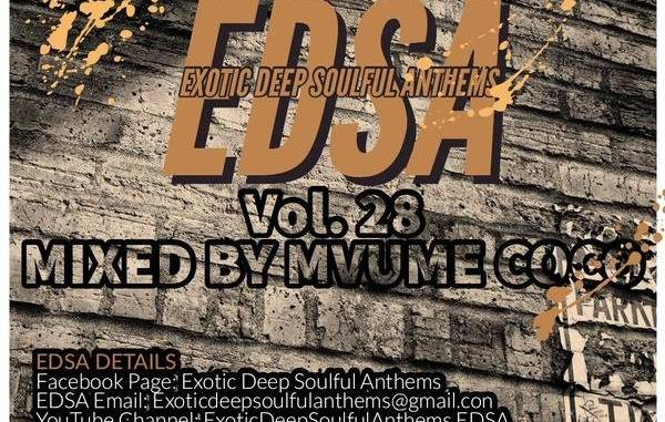 Mvume Coco – Exotic Deep Soulful Anthems Vol.28 Mix