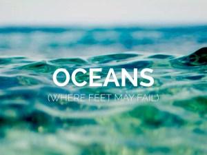 Oceans (Where Feet May Fail) Hillsong UNITED