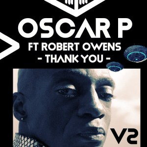 Oscar P, Robert Owens – Thank You (Benny T Remix)