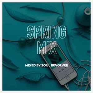 Soul Revolver – Spring Mix