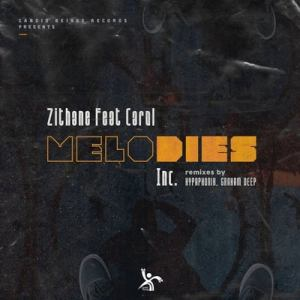 Zithane – Melodies (Hypaphonik Derived Dub) ft. Carol