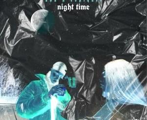 Avangelic – Night Time Ft. Ganja Beatz & Espiquet