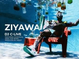 DJ C-Live – Ziyawa ft. MusiholiQ