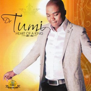 Dr Tumi – Heart Of A King
