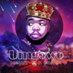 Heavy-K ft Csana – Umgowo