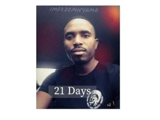 Imfezi Emnyama 21 Days