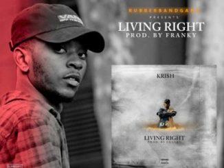 Kri$h – Living Right