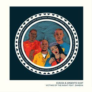 Kususa & Argento Dust, Zameka – Victims of the Night (Extended Mix)