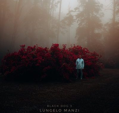 ALBUM: Lungelo Manzi – Black Dog 3 (Tracklist)