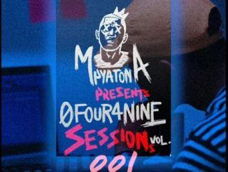 Mpyatona – 0Four4Nine Sessions Vol. 1