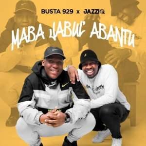 Mr JazziQ & Busta 929 – Le Ngoma Ft. Reece Madlisa & Zuma