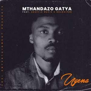 Video: Mthandazo Gatya – Uyena Ft. Shuffle Muzik & Nhlonipho,Mthandazo Gatya – Uyena Ft. Shuffle Muzik & Nhlonipho