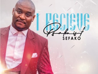 Psalmist Sefako – I Receive
