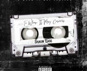 EP: Shaun Ease – To Whom It May Concern