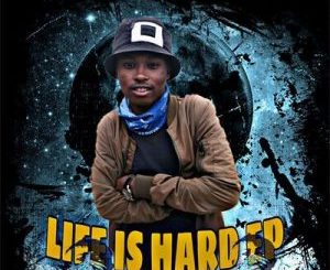 SoRa Da DJ – Life Is Hard (Gqom Soul)