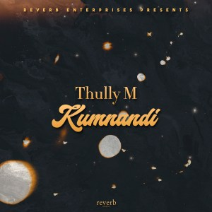 Thully M - Kumnandi